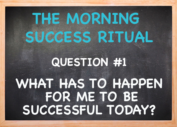The MSR = The Morning Success Ritual